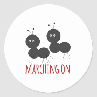 Marching On Classic Round Sticker