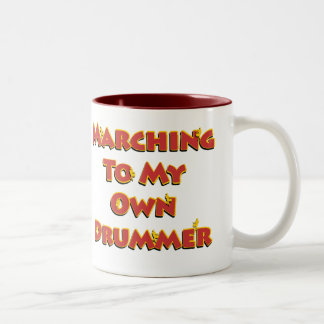 Marching To My Own Drummer Mug