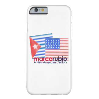 Marco Rubio A New American Century Barely There iPhone 6 Case