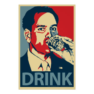 "Marco Rubio - ""Drink"" Obama Parody Poster"