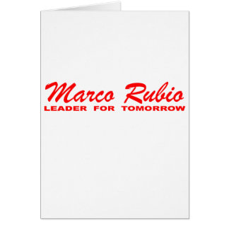 Marco Rubio: Leader for Tomorrow Card