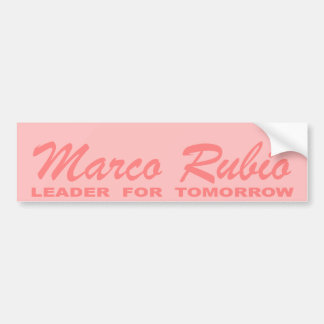 Marco Rubio: Leader for Tomorrow (pink) Bumper Sticker