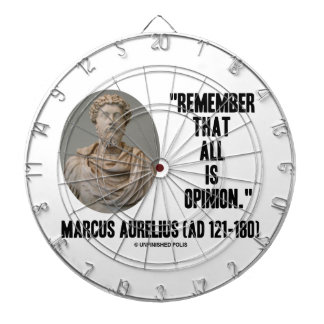 Marcus Aurelius Remember That All Is Opinion Quote Dartboard With Darts