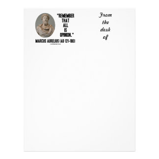 Marcus Aurelius Remember That All Is Opinion Quote Letterhead