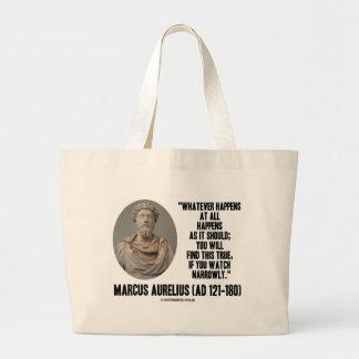 Marcus Aurelius Whatever Happens At All Happens Large Tote Bag