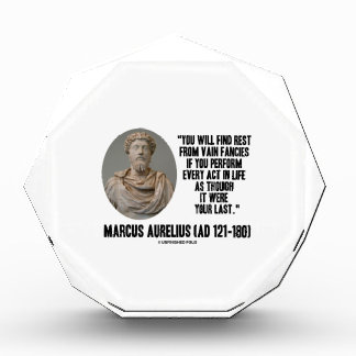 Marcus Aurelius You Will Find Rest Vain Fancies Acrylic Award