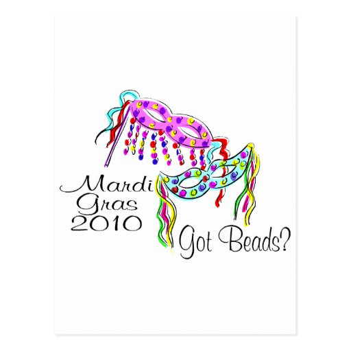 Mardi Gras 2010 Got Beads Post Cards