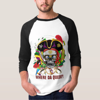 Mardi Gras Apparel Pirate Front Queen on Back T Shirt