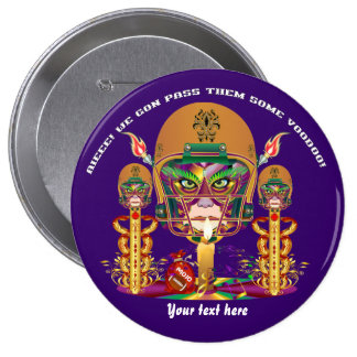 Mardi Gras Football think it's to early view notes Pinback Button