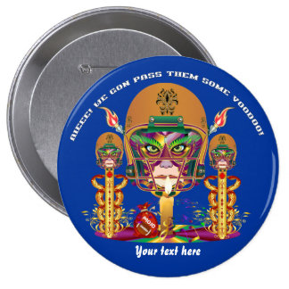 Mardi Gras Football think it's to early view notes Pinback Buttons