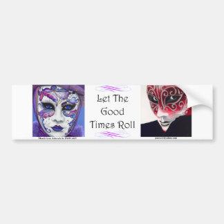 Mardi Gras - Good Times Car Bumper Sticker