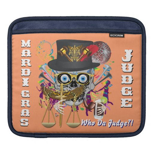 Mardi Gras Judge 30 colors Important view notes Sleeves For iPads