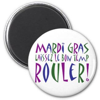 Mardi Gras - Laissez Le Bon Temp Rouler! 2 Inch Round Magnet