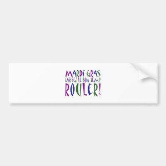 Mardi Gras - Laissez Le Bon Temp Rouler! Bumper Sticker