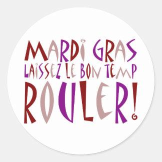 Mardi Gras - Laissez Le Bon Temp Rouler! Classic Round Sticker