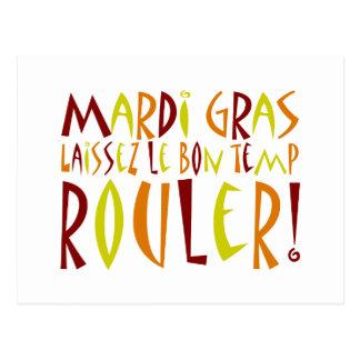 Mardi Gras - Laissez Le Bon Temp Rouler! Postcard