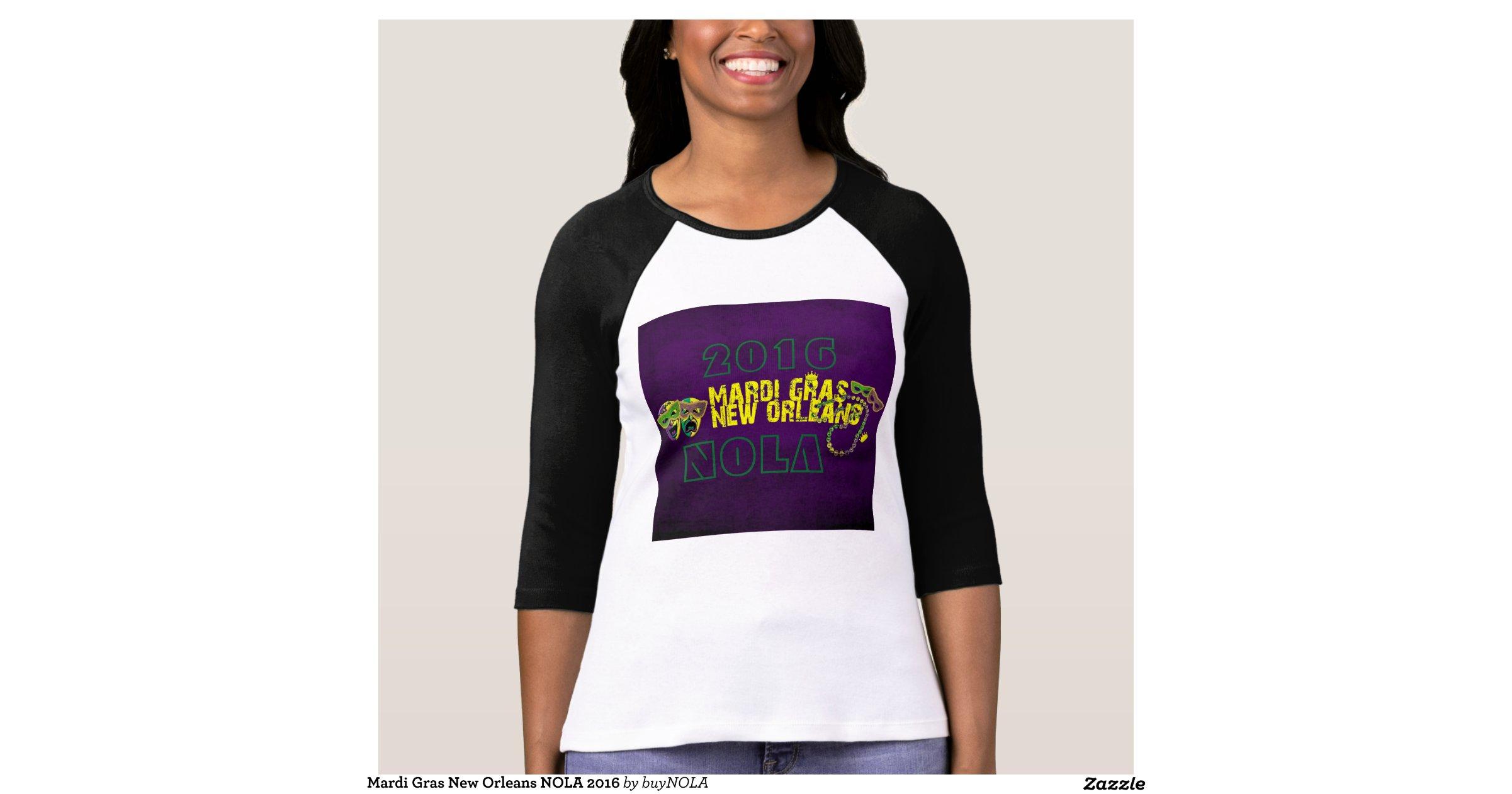 Mardi Gras New Orleans Nola 2016 Tshirts Zazzle
