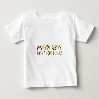 Mardi Gras - Pass a Good Time! (red yellow green) Baby T-Shirt