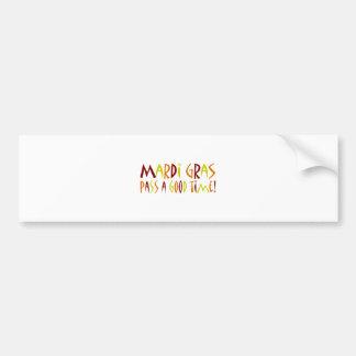 Mardi Gras - Pass a Good Time! (red yellow orange) Bumper Sticker