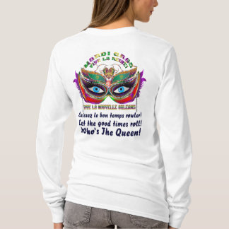 Mardi Gras Queen 5 Read About Design Below T-Shirt