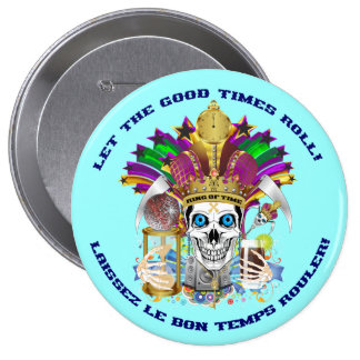 Mardi Gras The King of Time View Notes Please Pinback Button