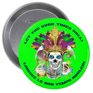 Mardi Gras The King of Time View Notes Please Pinback Buttons