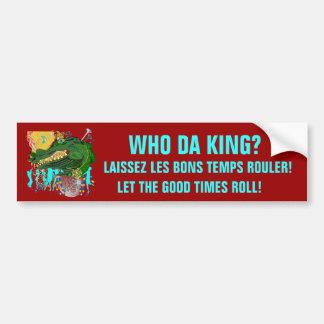 Mardi Gras Who Da King? Car Bumper Sticker