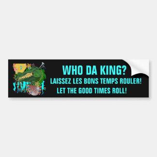 Mardi Gras Who Da King? Bumper Sticker