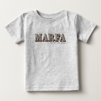 Marfa Texas - Worth the Drive Baby T-Shirt