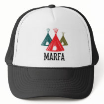Marfa TX Ghost Lights Festival Texas Art Trucker Hat