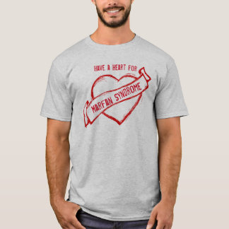 Marfan Syndrome Awareness (tshirt) T-Shirt