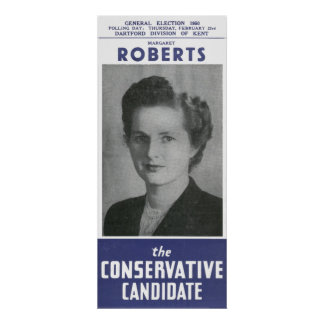 Margaret Roberts AKA Mrs Thatcher Election Poster