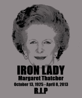 Margaret Thatcher Iron Lady R.I.P T-shirt