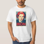 "Margaret Thatcher ""Iron"" Shirt"