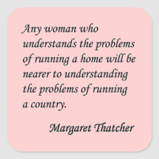 """Margaret Thatcher """"que corre botón de la cita de Pegatina Cuadrada"""