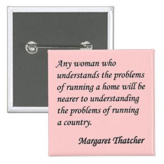 "Margaret Thatcher ""que corre botón de la cita de u Pin"