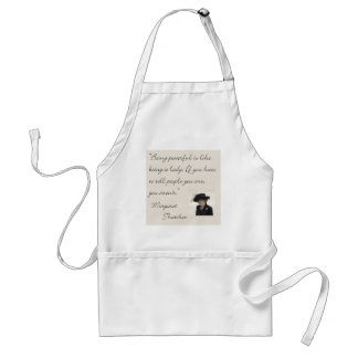 "Margaret Thatcher Quote ""Being powerful..."" Adult Apron"