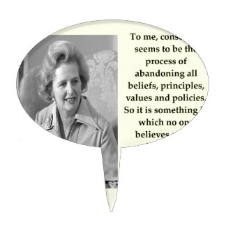 Margaret Thatcher quote Cake Topper