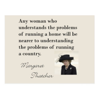"""Margaret Thatcher Quote """"Running a country..."""" Postcard"""