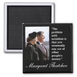 "Margaret Thatcher Quote ""The problem..."" 2 Inch Square Magnet"
