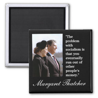 "Margaret Thatcher Quote ""The problem..."" Magnet"