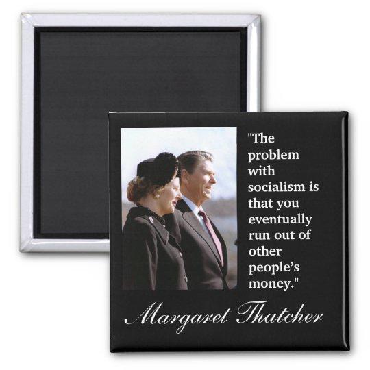 "Margaret Thatcher Quote ""The problem..."" Magnet"