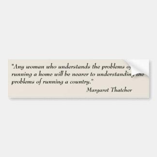 Margaret Thatcher Running a Country Quote Bumper Sticker
