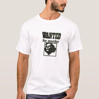Margaret Thatcher - Wanted for Murder T-Shirt