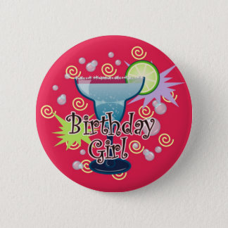 Margarita Birthday Girl Pinback Button