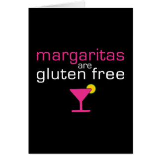 Margaritas are Gluten Free Cards