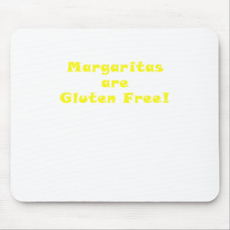 Margaritas are Gluten Free Mouse Pad