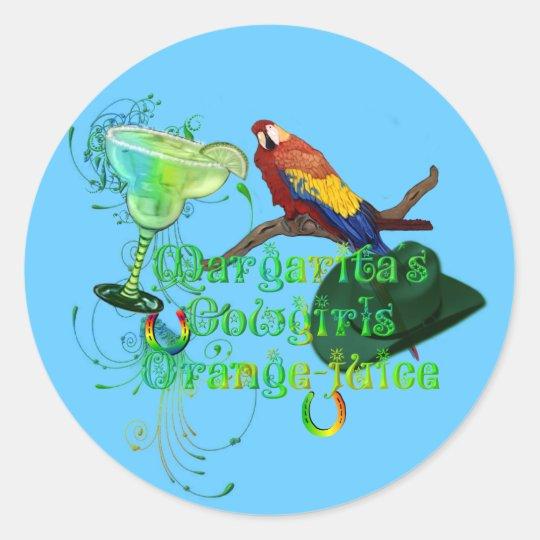 Margaritas Cowgirls Orange Juice Classic Round Sticker