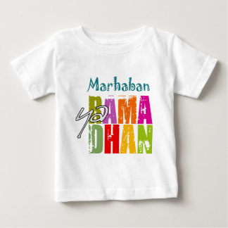 Marhaban ya Ramadhan Baby T-Shirt