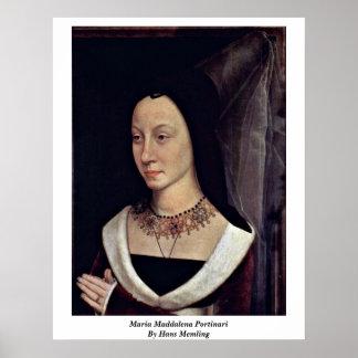 Maria Maddalena Portinari By Hans Memling Poster